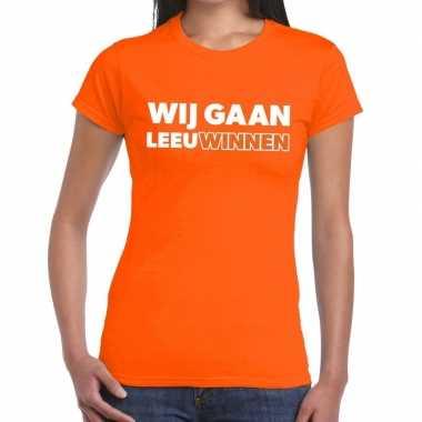 Ek / wk supporter t shirt wij gaan leeuwinnen oranje dames
