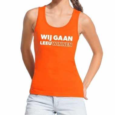 Ek / wk supporter tanktop / hemd wij gaan leeuwinnen oranje dames