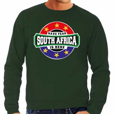 Have fear south africa is here / zuid afrika supporter sweater groen heren