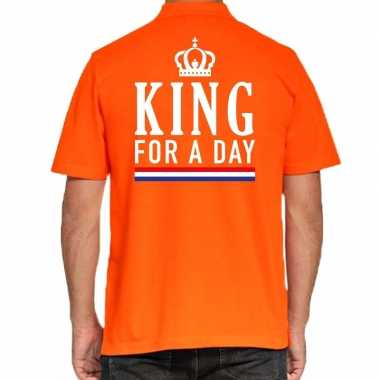 Koningsdag poloshirt king for a day oranje heren