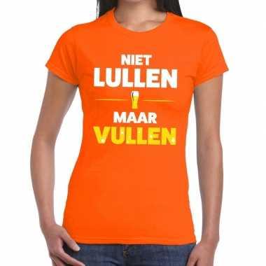 Niet lullen maar vullen tekst t shirt oranje dames