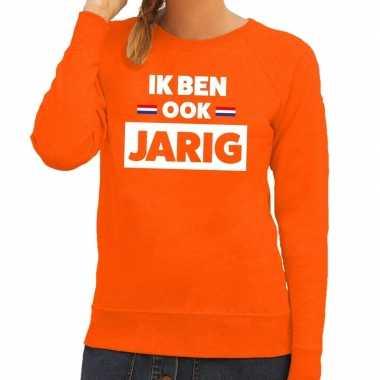 Oranje ik ben ook jarig sweater dames