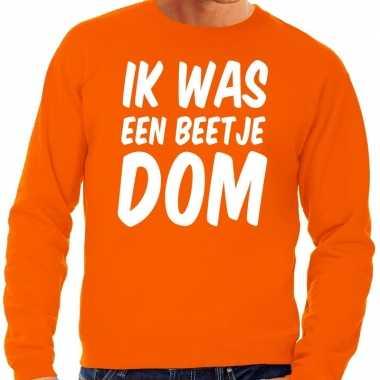 Oranje ik was een beetje dom sweater heren