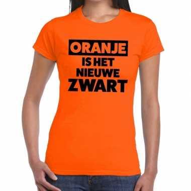 Oranje is nieuwe zwart koningsdag t shirt dames