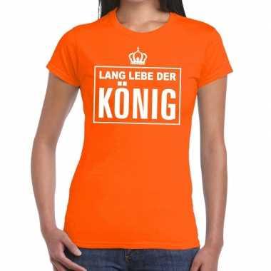 Oranje lang lebe der konig duits t shirt dames