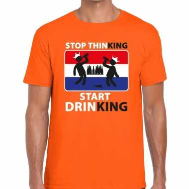 Oranje stop thinking start drinking t shirt heren