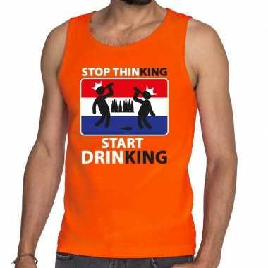 Oranje stop thinking start drinking tanktop / mouwloos shirt her