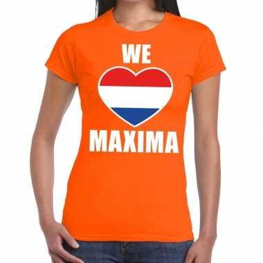 Oranje we love maxima t shirt dames
