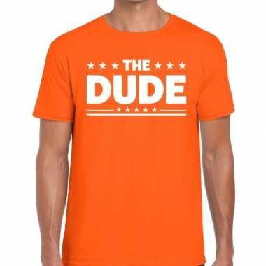 The dude tekst t shirt oranje heren