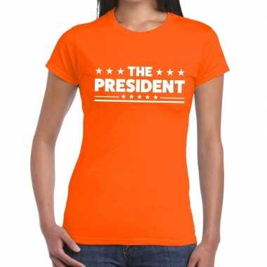 The president tekst t shirt oranje dames