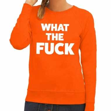 What the fuck tekst sweater oranje dames