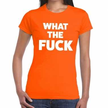 What the fuck tekst t shirt oranje dames